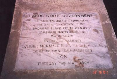 Une plaque de mise en service officiellement le Badagry Route de l'esclave ProjectMay 18, 1999