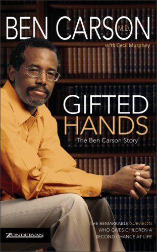 Dr Ben Carson Gifted hands